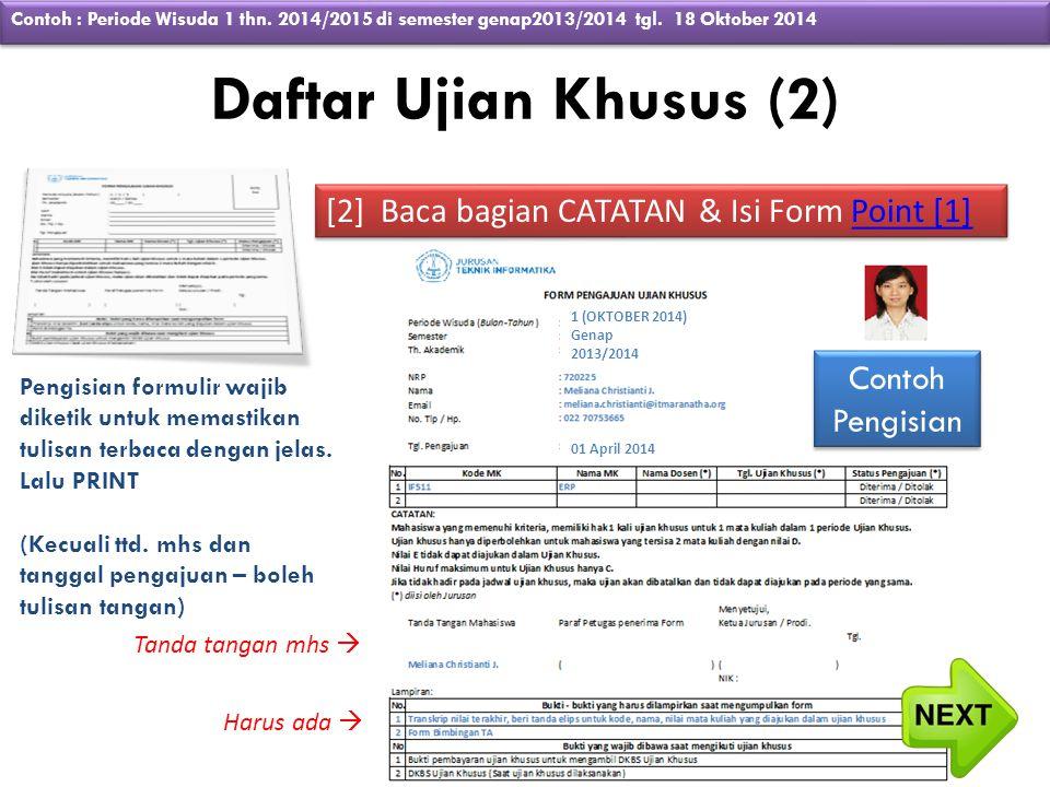 Daftar Ujian Khusus (2) [2] Baca bagian CATATAN & Isi Form Point [1]